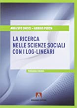 Ricerca nelle scienze sociali con i log-lineari