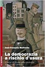 La democrazia a rischio d'usura. L'etica di fronte alla violenza del credito abusivo