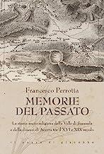 Memorie del passato. La storia socio-religiosa della Valle di Suessola e della diocesi di Acerra tra il XVI e XIX secolo