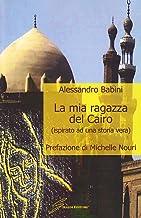 La mia ragazza del Cairo