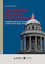 Introduzione alla storia dell'architettura. Considerazioni sul metodo e sulla storia degli studi