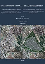 Rigenerazione urbana-Urban Regeneration