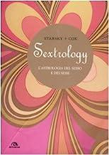 Sextrology. L'astrologia del sesso e dei sessi