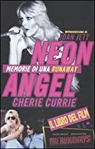 Neon Angel. Memorie di una Runaway
