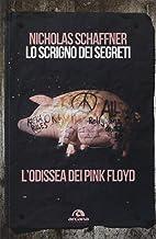 Lo scrigno dei segreti. L'odissea dei Pink Floyd