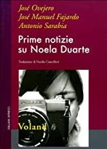 Prime notizie su Noela Duarte