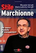 Stile Marchionne. Un nuovo modello di management