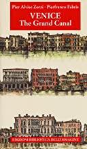 Venezia. Il Canal Grande. Ediz. inglese [Lingua inglese]