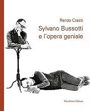 Sylvano Bussotti e l'opera geniale. Con CD Audio