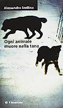 Ogni animale muore nella tana