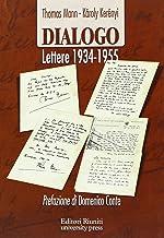 Dialogo. Lettere 1934-1955