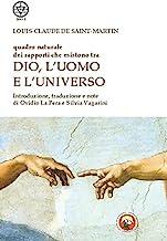 Quadro naturale dei rapporti che esistono tra Dio, l'Uomo e l'Universo