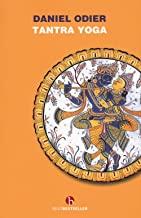 Tantra yoga. Il Vijñabhairava tantra. Il «tantra della conoscenza suprema»