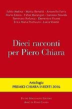 Dieci racconti per Piero Chiara