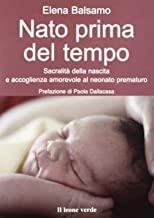 Nato prima del tempo. Sacralità della nascita e accoglienza amorevole al neonato prematuro