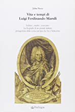 Vita e tempi di Luigi Ferdinando Marsili