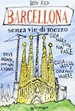 Barcellona senza via di mezzo