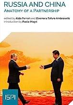 Russia and China. Anatomy of a partnership
