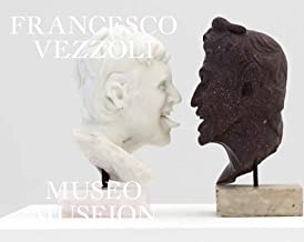 Francesco Vezzoli. Museo Museion. Ediz. multilingue: édition bilingue (anglais / allemand)