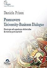 Promuovere university-business dialogue. Strategie ed esperienze didattiche di ricerca partenariale