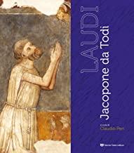 Laudi. Jacopone da Todi. Ediz. a colori