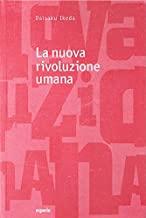 La nuova rivoluzione umana (Vol. 15-16)