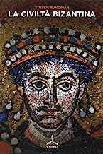 La civiltà bizantina