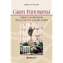 Gran Panorama. Guide e forestieri nella Trieste d'altri tempi