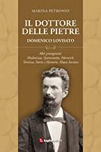 Il dottore delle pietre. Domenico Lovisato