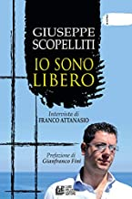 Giuseppe Scopelliti. Io sono libero