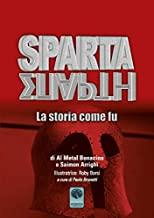 Sparta. La storia come fu