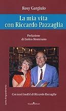 La mia vita con Riccardo Pazzaglia