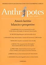 Anthropotes. Rivista di studi sulla persona e la famiglia. Amoris laetitia: bilancio e prospettive (2016) (Vol. 2)