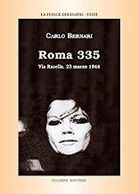 Roma 335. Via Rasella, 23 marzo 1944: La Fenice dei Teatri/Testi/5