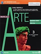 Invito all'arte. Con CLIL. Ediz. verde. Per le Scuole superiori. Con e-book. Con espansione online. Dal neoclassicismo a oggi (Vol. 3)