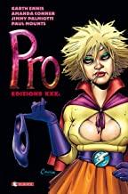 Pro. Edizione XXXL