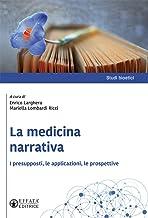 La medicina narrativa. I presupposti, le applicazioni, le prospettive