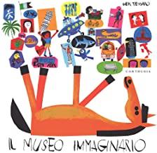 Il museo immaginario. Ediz. illustrata