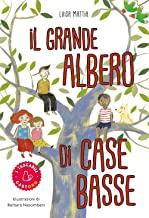 Il grande albero di Case Basse