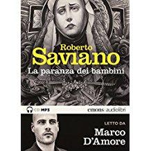 La paranza dei bambini letto da Marco D'Amore. Audiolibro. CD Audio formato MP3