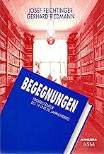 Begegnungen. Tiroelr Literatur des 19 und 20 Jahrhundert