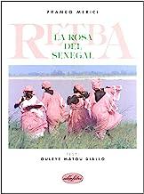 Retba. La rosa del Senegal. Ediz. illustrata