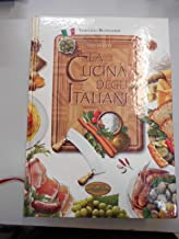 La cucina degli italiani. Ediz. illustrata
