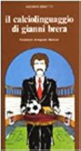 Il calciolinguaggio di Gianni Brera