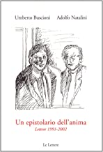 Un epistolario dell'anima. Lettere 1991-2002 (Saggi)