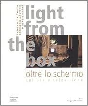 Light from the box-Oltre lo schermo. Culture e televisione. Ediz. bilingue