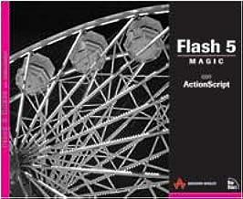 Flash 5 Magic. Con Actionscript. Con CD-ROM