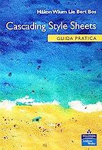 Cascading Style Sheets. Guida pratica