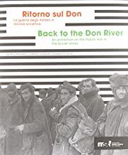Ritorno sul Don. La guerra degli italiani in Unione sovietica 1941-1943. Ediz. multilingue