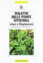Avversità delle piante officinali. Virosi e fitoplasmosi